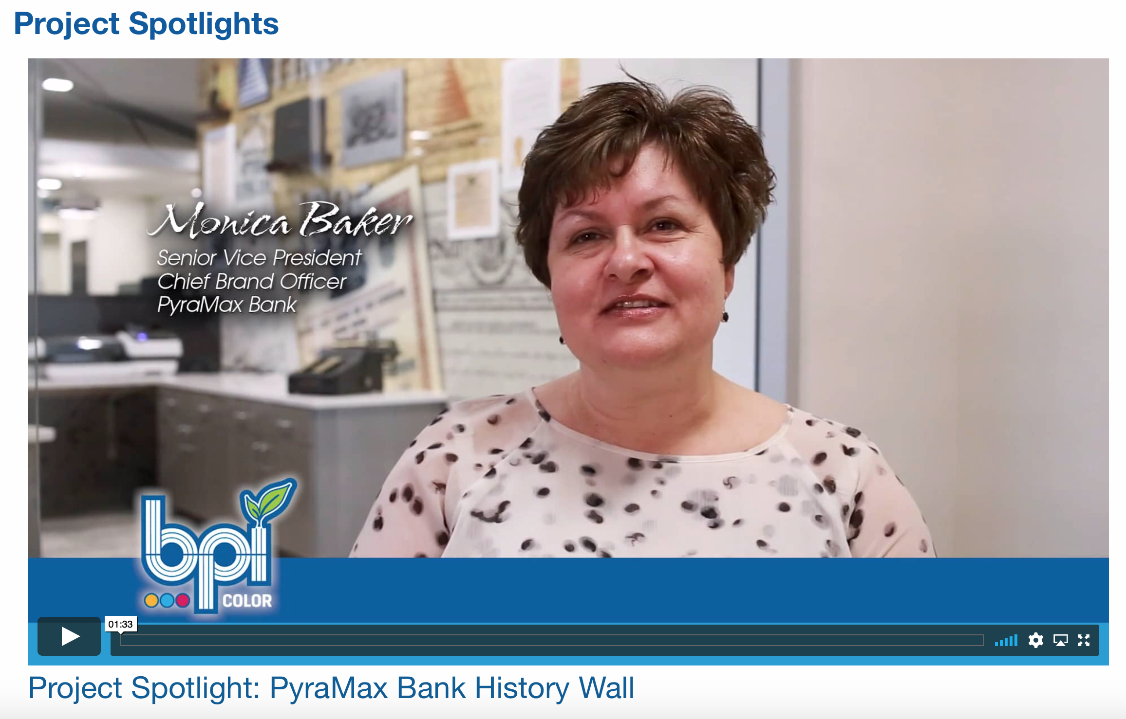 Hear what Monica Baker has to say about her experience with BPI Color