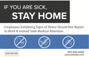 Stay Home if Sick Signs - Boxy Theme